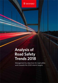 Bild på Analysis of Road Safety Trends 2018: Management by objectives for road safety work towards the 2020 interim targets